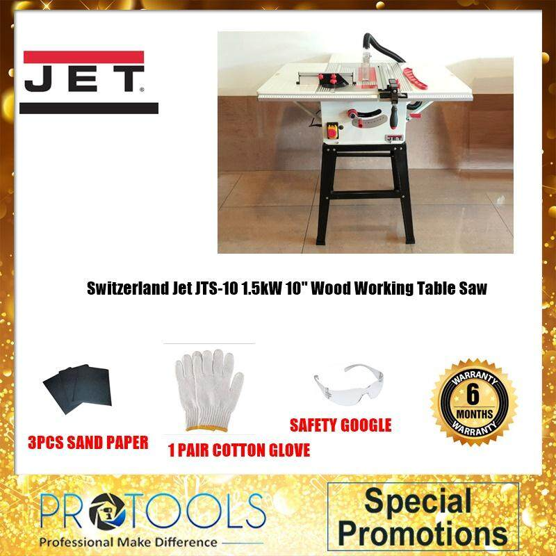 Switzerland Jet JTS-10 1.5kW 10 Wood Working Table Saw (PROTOOLS