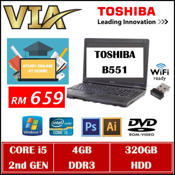 (FREE SHIPPING) TOSHIBA B551 Core i5 2nd Gen~4GB~320Gb HDD/120Gb SSD~Win7 Pro~NEW BATTERY~STUDY Online At HOME Malaysia