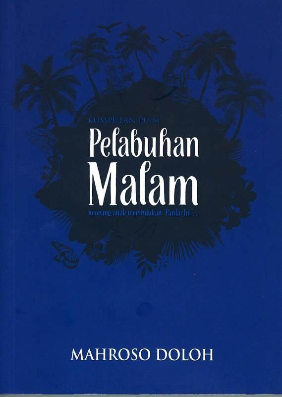 Kumpulan Puisi: Pelabuhan Malam Malaysia
