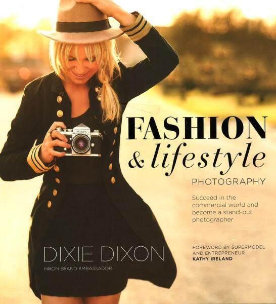 Fashion And Lifestyle Photography - Photography Books/Buku Fotografi Malaysia