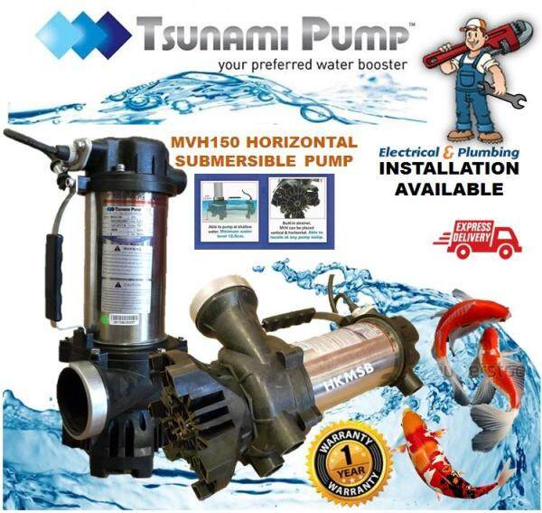 TSUNAMI Horizontal & Vertical Multipurpose Landscaping/ Fish Pond/ Water Feature Submersible Water Pump MVH150 (150W),**Installation Available