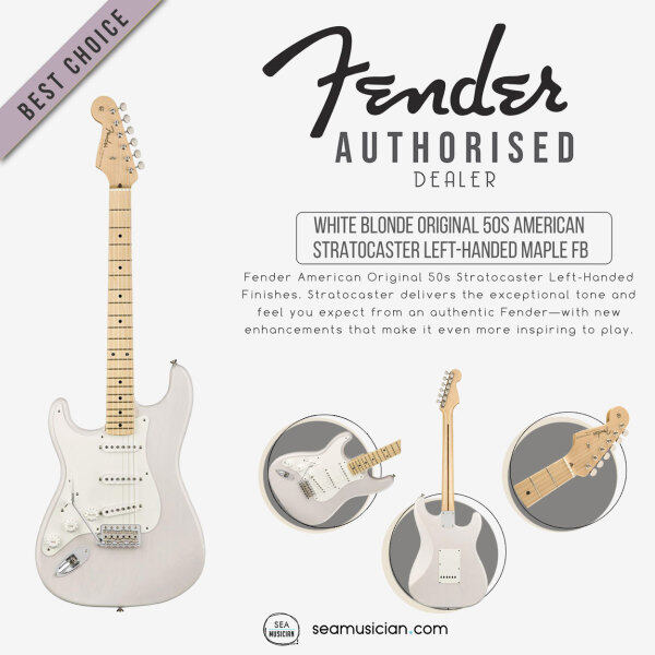 FENDER AMERICAN ORIGINAL 50S STRATOCASTER LEFT-HANDED ELECTRIC GUITAR, MAPLE FINGERBOARD 0110113801, WHITE BLONDE Malaysia