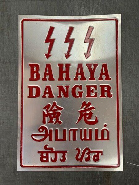 (DANGER / BAHAYA) Aluminium Safety Signs / EMBOSSED Aluminium Satey Sign for Sub-Station or Powerplant use.