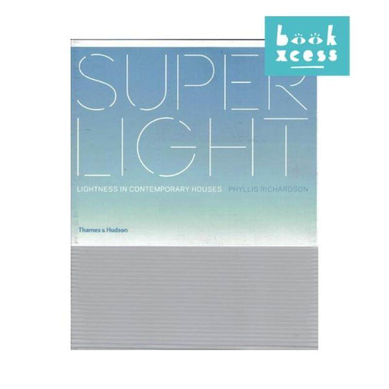 Superlight: Lightness In Contemporary Houses (HB) Malaysia