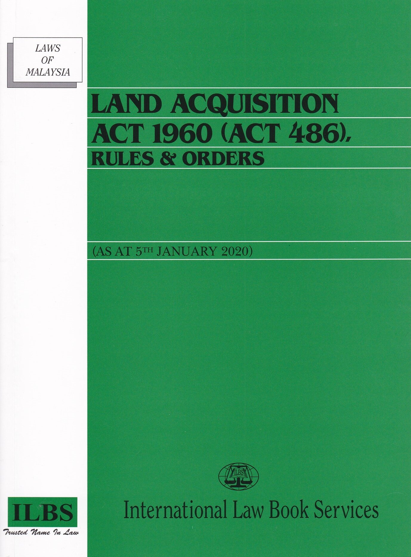 Land Acquisition Act 1960 Act 486 Rules Orders As At 5th January 2020 Lazada