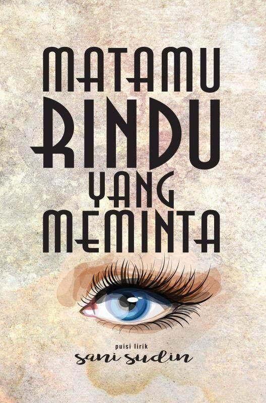 Matamu Rindu Yang Meminta (Puisi) Malaysia
