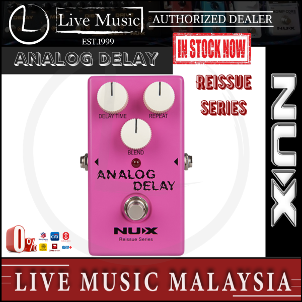 NUX Reissue Series Analog Delay Effects Pedal Malaysia