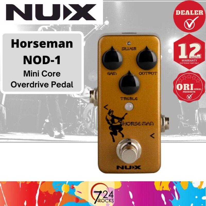 724 ROCKS NUX NOD-1 Horseman Overdrive Guitar Effect Pedal ( NOD1 ) Malaysia