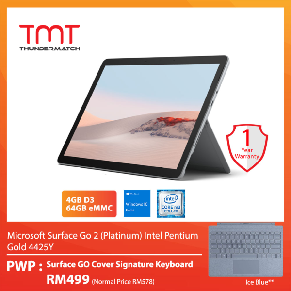 Microsoft Surface Go 2 (Platinum) Intel Pentium Gold 4425Y (4GB D3, 64GB eMMC) 10.5 Touch Bundle Surface Go Type Cover Signature Keyboard Ice Blue Malaysia
