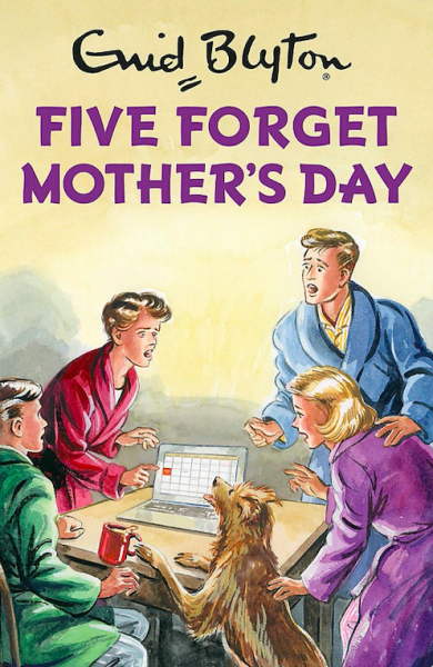 Five Forget Mothers Day by Bruno Vincent | Enid Blyton for grown ups Malaysia