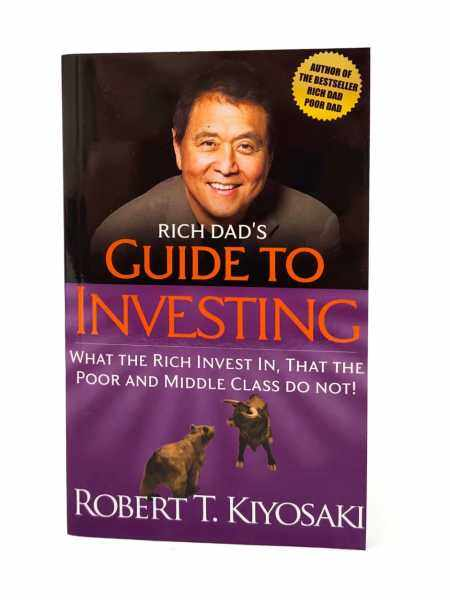 Rich Dads Guide to Investing: What the Rich Invest in, That the Poor and Middle Class Do Not! - Robert T Kiyokasi - personal finance, financial freedom, author Rich Dad Poor Dad Malaysia