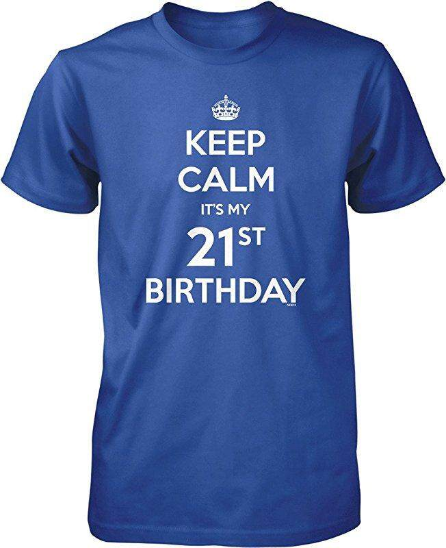Price Comparisons New Fashion Funny Print Keep Calm It S My 21St Birthday Causal 100 Cotton Mens Short Sleeve T Shirts Blue Intl