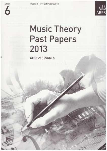 ABRSM Music Theory Practice Papers 2013 Grade 6 / Theory Paper / Theory Exam Paper / Theory Past Year Paper / Past Paper Malaysia