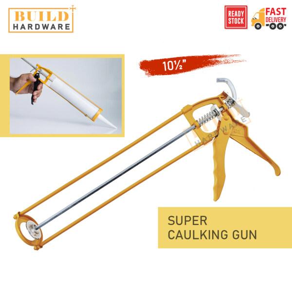 SUPER Caulking Gun 10.5 For Cartridge Caulk Tool Pressing Inject Silicone Sealant Alat Silikon