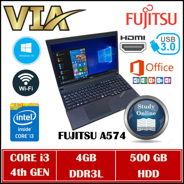 HDMI FUJITSU A574 CORE i3-4TH GEN~4GB DDR3L~500GB HDD~WINDOWS 10~GOOD BATTERY~WIFI READY~USB 3.0 Malaysia