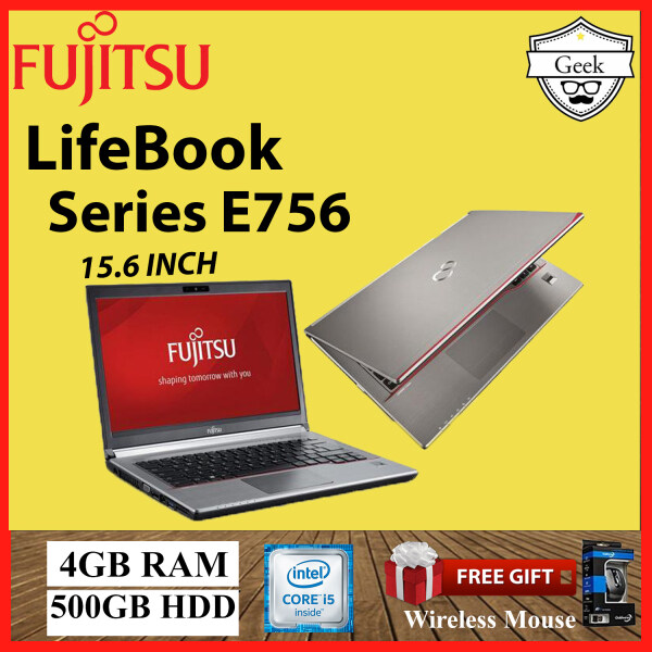 Fujitsu LifeBook Series E756 Core i5-6th gen 4GB RAM 500GB HDD 15.6 INCH Malaysia