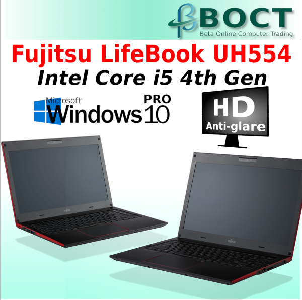 Refurbished Fujitsu LifeBook UH554 / HD / Intel Core i5 4th Gen / Windows 10 Pro /  Webcam Malaysia