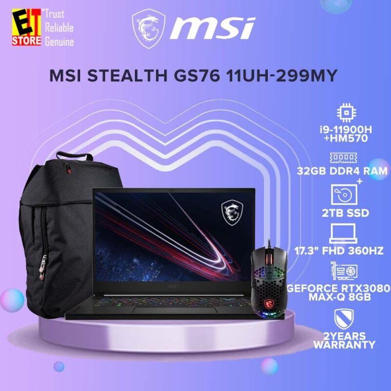 MSI STEALTH GS76 11UH-299MY GAMING LAPTOP (i9-11900H+HM570/32GB/2TB SSD/17.3 FHD 360Hz/RTX3080 MAX-Q 8GB/W10/2YRS)+BACKPACK & MOUSE Malaysia