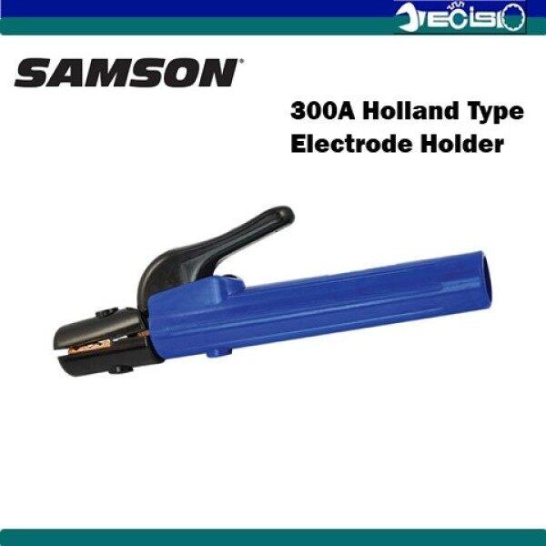 SAMSON 300AMP Holland Type Welding Electrode Holder