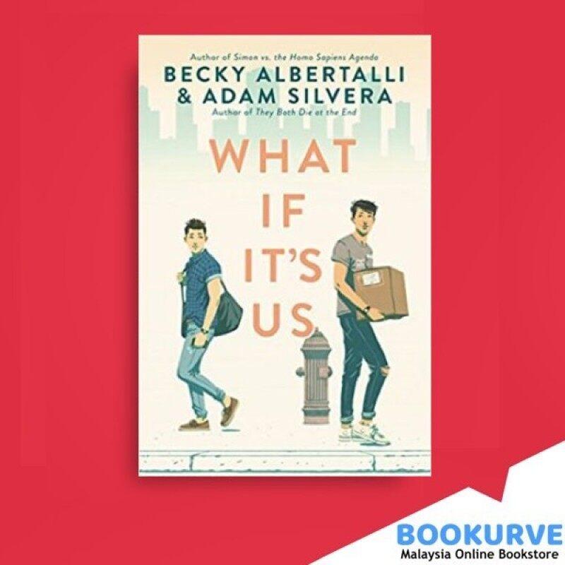 [ BOOKURVE ] What If Its Us By Becky Albertalli, Adam Silvera Malaysia