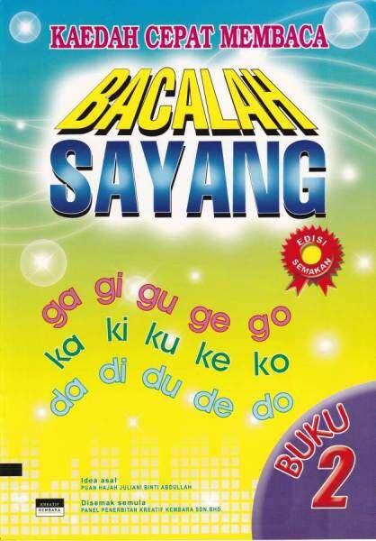 Bacalah Sayang Buku 2 (Kaedah Cepat Membaca) Malaysia