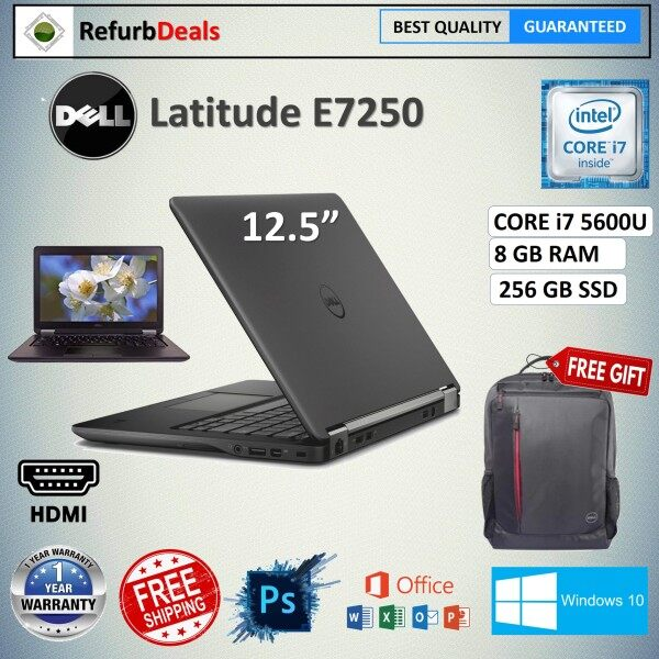 DELL Latitude E7250 CORE i7-5600U 5th GEN / 8GB RAM / 256GB SSD / 12.5 inch SCREEN / WINDOWS 10 PRO / REFURBISHED Malaysia