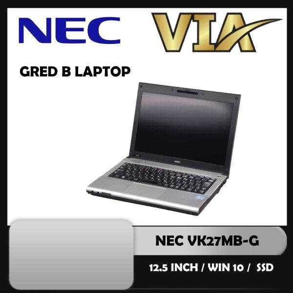【GRED B LAPTOP】NEC-VersaPro VK27MB-CORE i5-3rd GEN-4GB DDR3~120GB-W10-USB 3.0 Malaysia