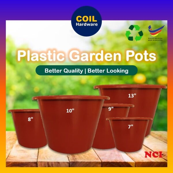 NCI PLASTIC FLOWER POT (7/8/9/10/13)/ GARDEN POTS / GARDENING / POT PASU PLASTIK POKOK BUNGA / PASU BUNGA