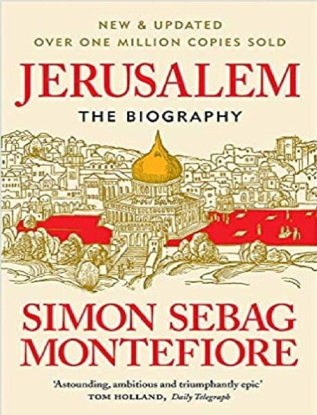 Jerusalem: The Biography: 9781474614399: By Montefiore, Simon Sebag Malaysia