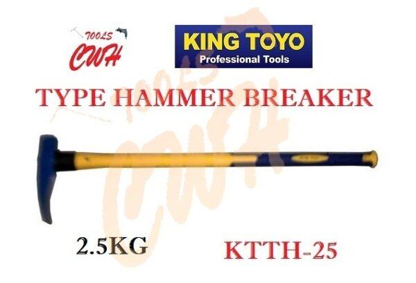 KING TOYO KTTH-25 2.5KGS TYPR HAMMER BREAKER TUKUL PENUKUL BATU