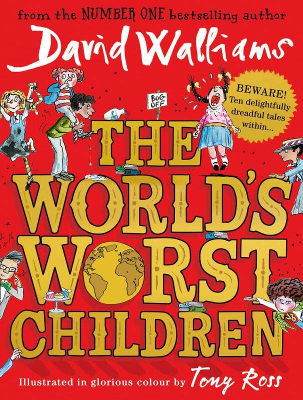 BORDERS The Worlds Worst Children By: David Walliams, Tony Ross (Illustrator) Malaysia