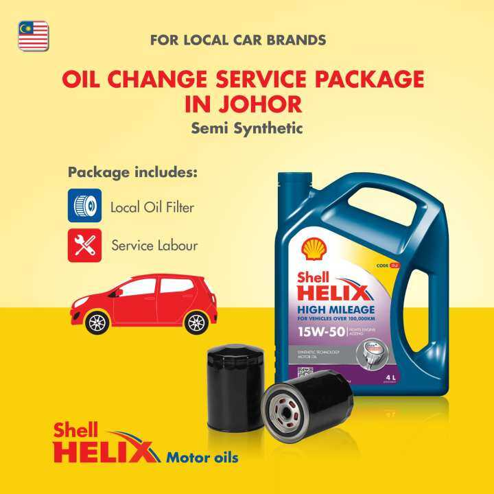 Proton/Perodua Car - Semi Synthetic Shell Helix High Mileage SN 15W-50 (4L) Engine Oil Change Service Package (Johor)