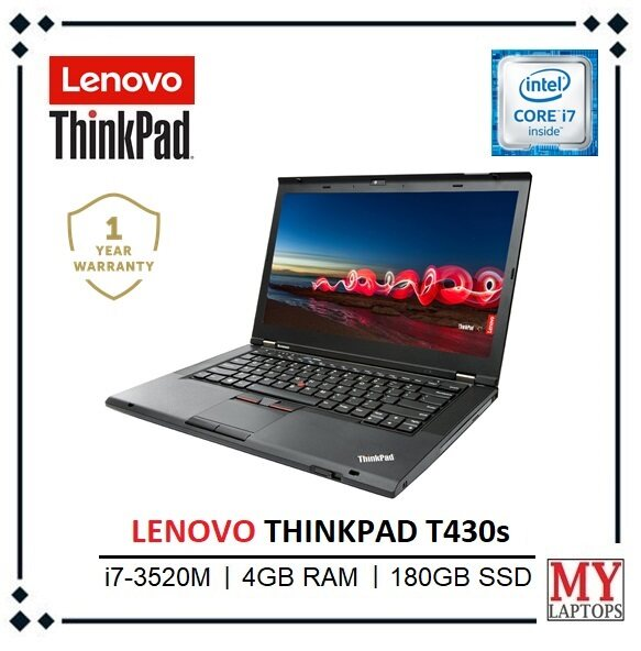LENOVO THINKPAD T430s / i7-3520M TURBO BOOST 3.60GHz  / 4GB RAM / 180GB SSD / ULTRABOOK / WIN 10 PRO / 1 YEAR WARRANTY Malaysia