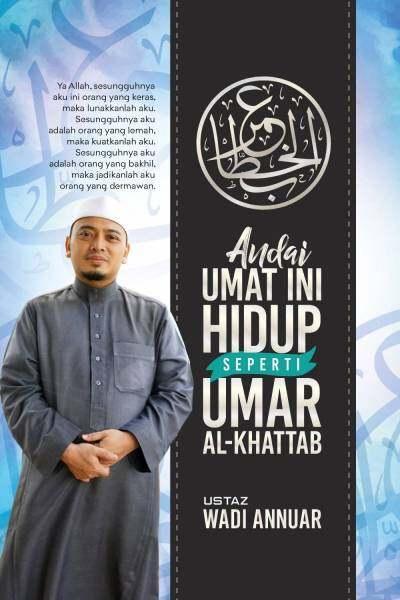 ANDAI UMAT INI HIDUP SEPERTI UMAR AL-KHATTAB Malaysia