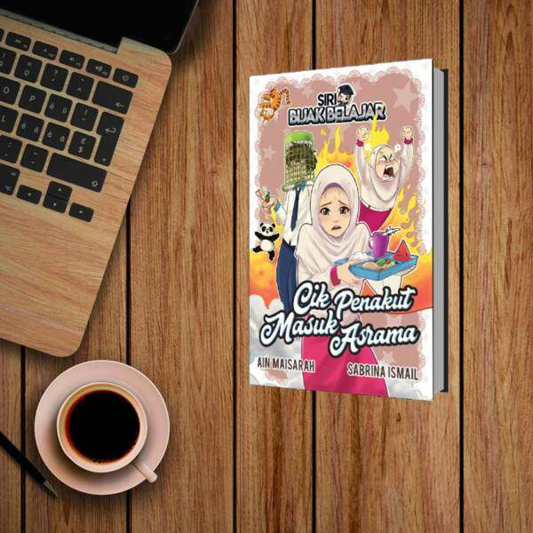 NOVEL   CIK PENAKUT MASUK ASRAMA BY AIN MAISARAH & SABRINA ISMAIL Malaysia