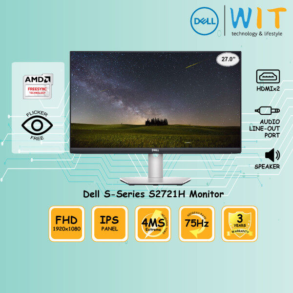 Dell Monitor S-Series S2721H 27.0 / 4ms Extreme / FHD / 75Hz / IPS Panel / HDMI x2 / Audio line-out port / Speaker / Flicker Free / AMD FreeSync Malaysia