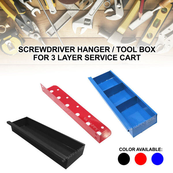 66 Happy Tool Ready Stock Screwdriver Hanger or Tool Box for 3 Layer Service Cart 3 Tier Tools Cart Trolley