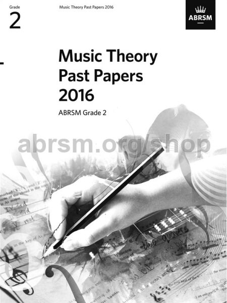 ABRSM Music Theory Practice Papers 2016 Grade 2  / Theory Paper / Theory Exam Paper / Theory Past Year Paper / Past Paper Malaysia