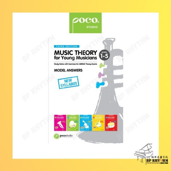 Music Theory for Young Musicians Model Answers Gd 1 - 5 (Third Edition) by Ying Ying Ng   Poco Studio Malaysia