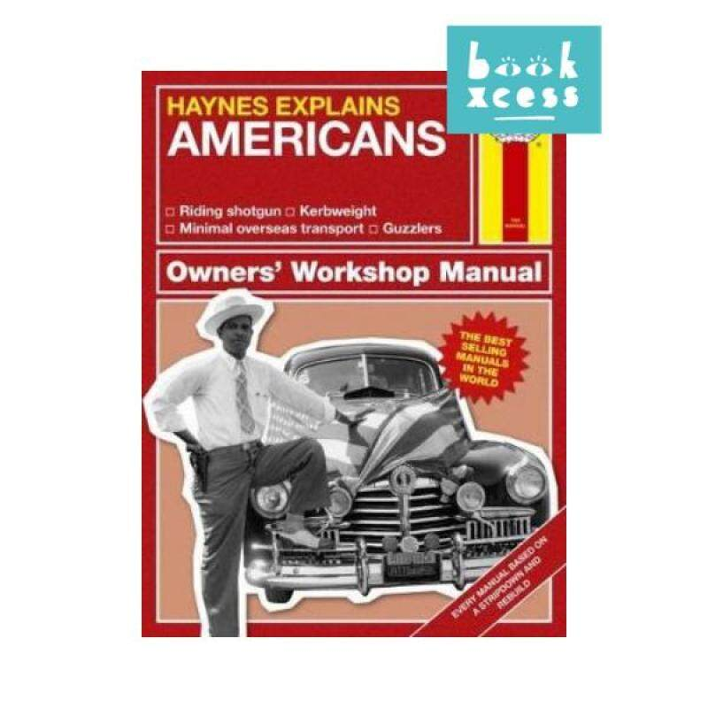 Haynes Explains Americans : Owners Workshop Manual Malaysia