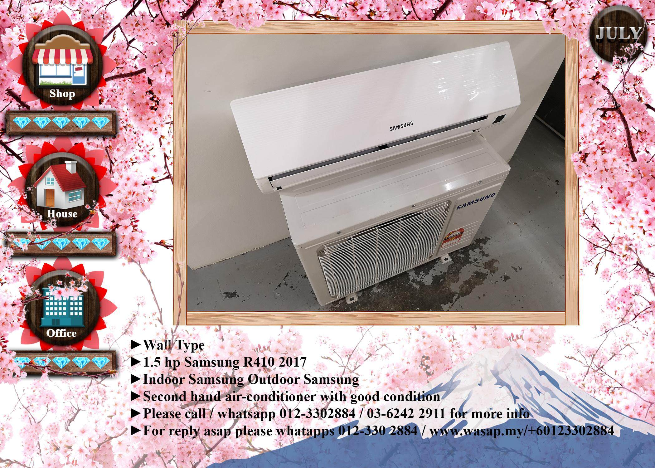 Samsung 1.5hp Wall Type Second Type 2017 R410 Air Conditioner aircon / PRICE INCLUDED INSTALLATION SERVICE