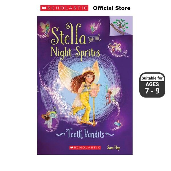 Stella and the Night Sprites #2: Tooth Bandits (ISBN: 9780545820004) BRANCHES Malaysia