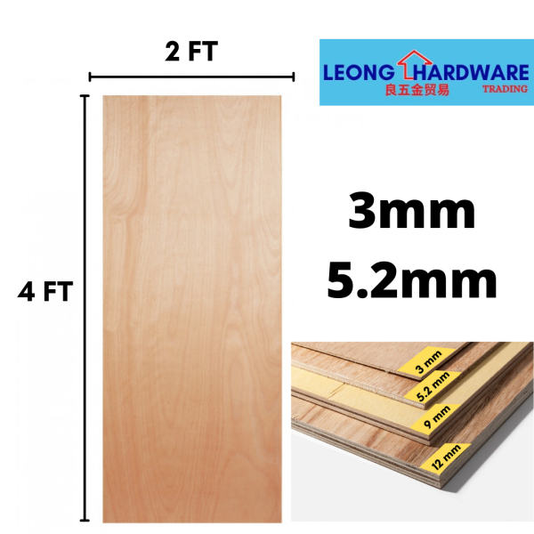 Plywood 2FT X 4FT [3mm, 5.2mm]  /  Wood Sheet  by Leong Hardware Trading
