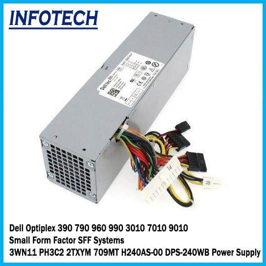 Dell Optiplex 390 790 960 990 3010 7010 9010 Small Form Factor SFF Systems  3WN11 PH3C2 2TXYM 709MT H240AS-00 DPS-240WB Power Supply Psu