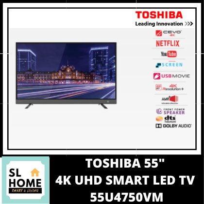 TOSHIBA 55U4750VM 55inch 4K SMART LED TV WEB VIDEO TV SERIES WITH SCREEN MIRRORING YOUTUBE NETFLIX ACTIVE MOTION RESOLUTION 800 DTS TRUSURROUND