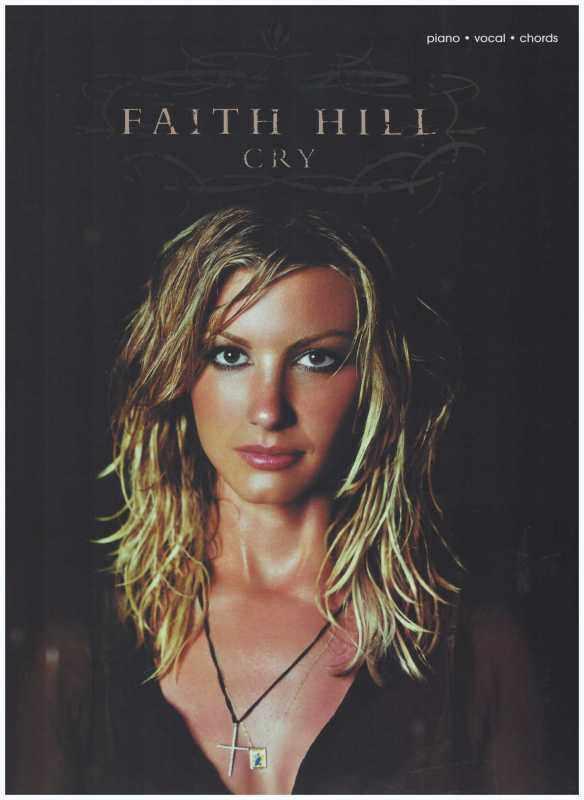 Faith Hill Cry / PVG Book / Piano Book / Vocal Book / Voice Book / Guitar Book / Gitar Book / Music Book Malaysia