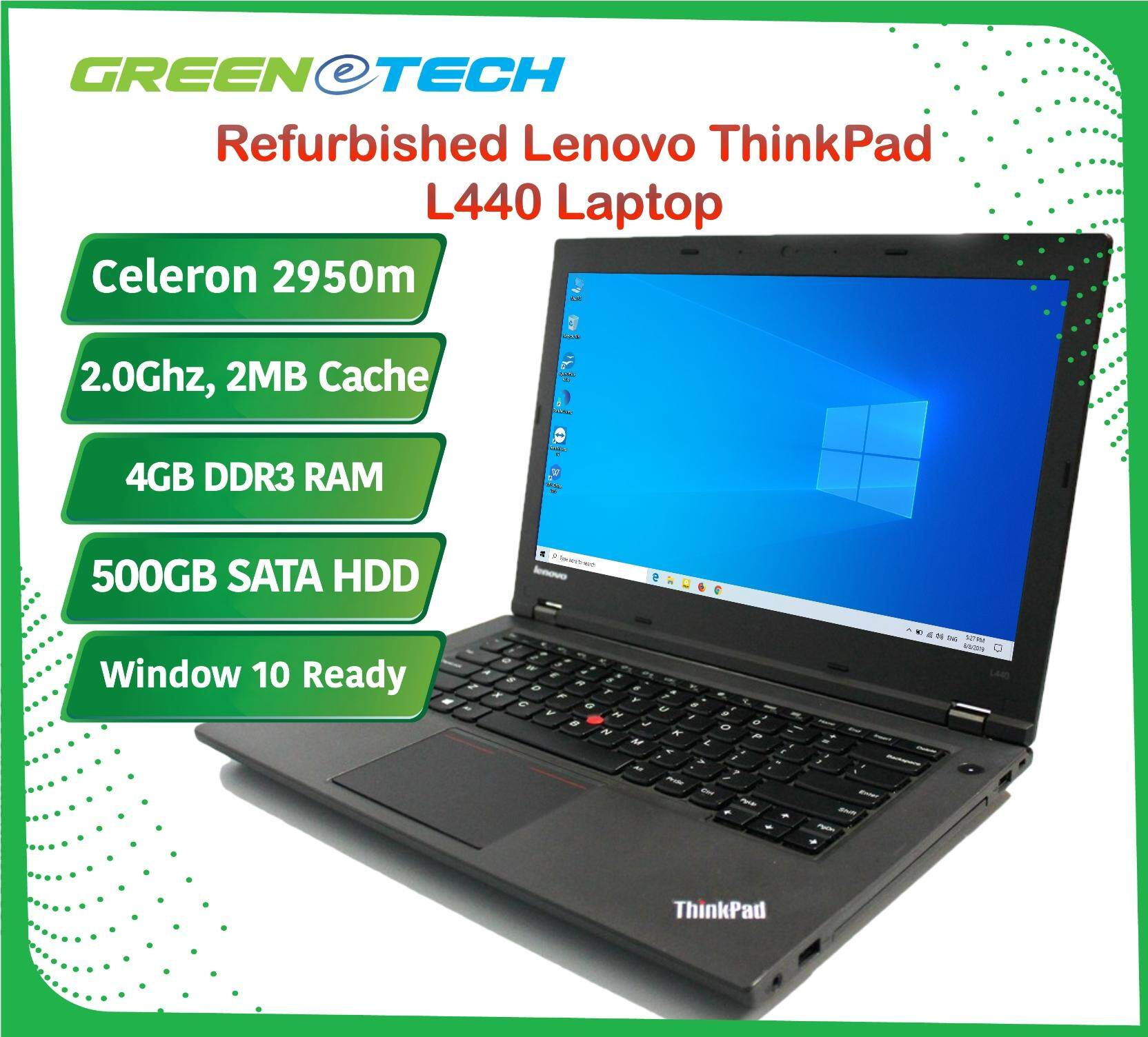 Refurbished Lenovo ThinkPad L440 Laptop Intel Celeron 2950m 2.0Ghz / 4GB DDR3 RAM / 500GB HDD / Win 10 Home Ready / 3 Months Warranty for Laptop /1 Months Warranty for Battery and Adaptor / Used Notebook Malaysia