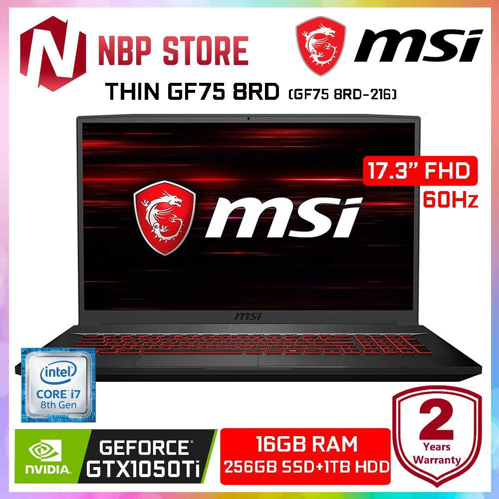 MSI THIN GF75 8RD-216 17.3 FHD Gaming Laptop ( i7-8750H, 16GB, 256GB+1TB, GTX1050Ti 4GB, W10 ) Malaysia
