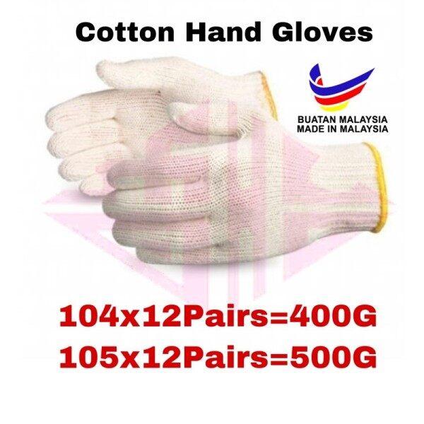 COTTON HAND GLOVE / sarung tangan kain /cotton glove 12 PAIRS #104 #105 400g-500g