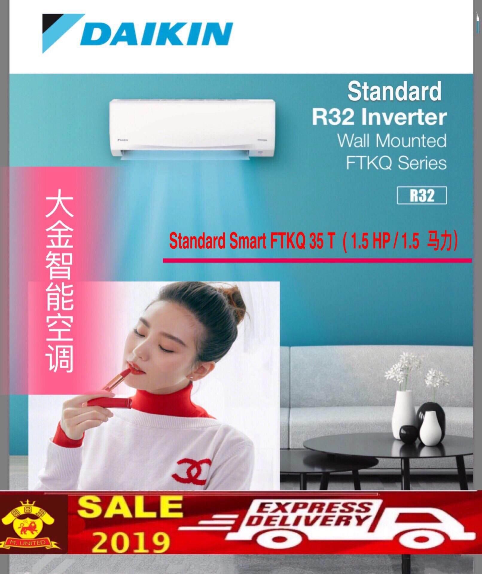 2020 NEW R32 DAIKIN SMARTO 1.5 HP (FTKQ 35T ) STANDARD INVERTER -FTKQ SERIES